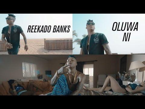 0 3 - Reekado Banks - Oluwa Ni [Official Music Video] +Mp4/Mp3 Download