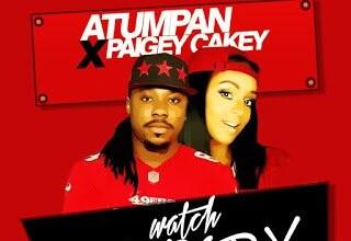Photo of New Music: Atumpan - Watch Nobody ft. Paigey Cakey