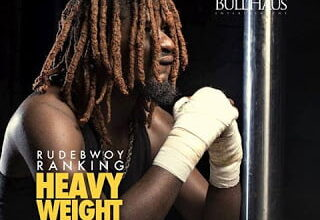 Photo of Rudebwoy Ranking – Heavy Weight Champion (Prod by Beatzhynex)