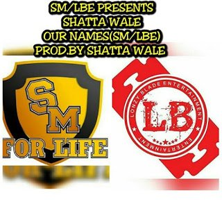 ShattaWale OurNames - Music: Shatta Wale - Our Names ( Prod By. Da Maker)