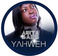 Photo of Anita Bans – Yahweh  {Ghana Gospel}