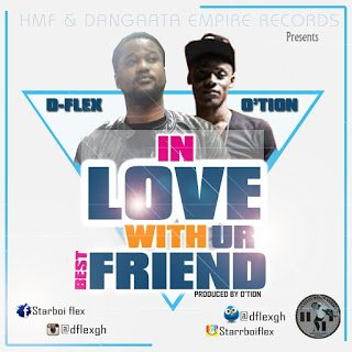 Photo of D-Flex - In Love With Ur Best Friend ft. O'tion (Prod. by O'tion)