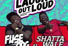 Photo of Fuse ODG ft. Shatta Wale Laugh Out Loud (LOL) LYRICS