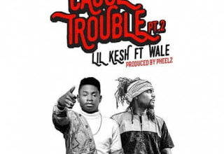 Photo of Lil Kesh ft. Wale – Cause Trouble Part 2