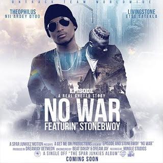 Photo of Episode ft. Stonebwoy – No War
