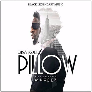 Photo of Bisa Kdei – Pillow ft. Mugeez (R2Bees) (Prod By Bisa Kdei)
