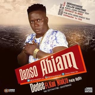 Danso Abiam Dedee Feat Koo Ntakra Prod by Big Mix DisturbingGH com  mp3 imageDansoAbiamft.KooNtakra Dedee28Prod.byBigMix29 - Danso Abiam ft. Koo Ntakra - Dedee (Prod. by Big Mix)