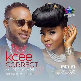 Kcee Correctft.YemiAlade28ProdbyDrAmir29LatestNaijaSongs - Kcee - Correct ft. Yemi Alade (Prod by Dr Amir) | Latest Naija Songs