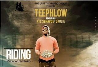 Photo of Teephlow - Riding ft. X.O Senavoe & Okolie (Prod. by Slimbo)