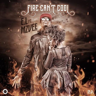 E.Lft .MzVee FireCantCoolfire cant cool1 - Fire Can't Cool - E.L ft. MzVee