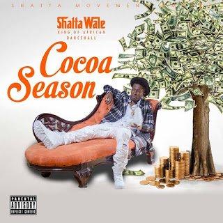 ShattaWale CocoaSeason - Shatta Wale - Cocoa Season