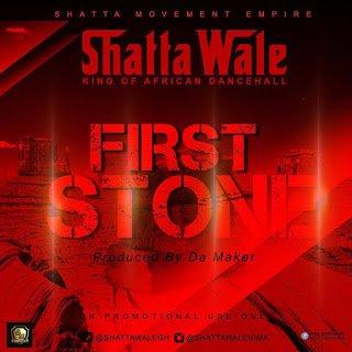 ShattaWale FirstStone - Shatta Wale - First Stone