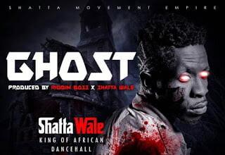 Photo of Shatta Wale - Ghost (Prod By Da Maker X Riddim Boss)