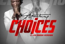 Photo of Stonebwoy – Choices Cover (E-40 Ragga Version)