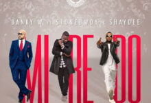 Photo of Banky W ft. Stonebwoy, Shaydee, Mi Re Doh (Prod by Masterkraft)