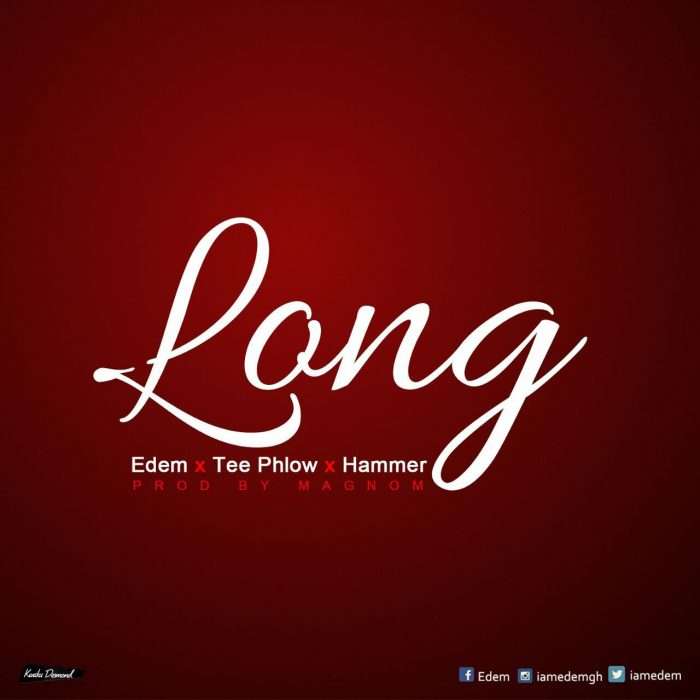 Edem ft. Teephlow - Hammer Long (Prod by Magnom) [BlissGh.com Promo]