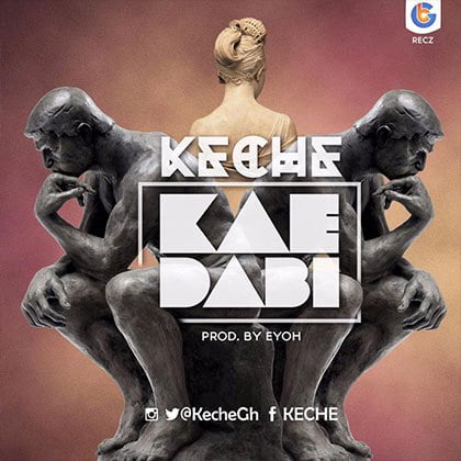 Keche - Kai Dabi (Prod. By Eyoh Sound Boy)