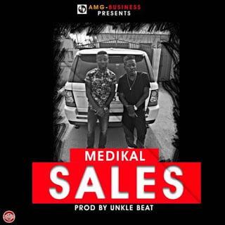 Medikal Sales28Prod.byUnkleBeatz29 - Medikal - Sales (Prod. by Unkle Beatz)