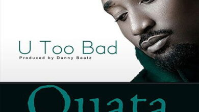 Photo of Quata – U Too Bad (Prod by Danny Beatz)