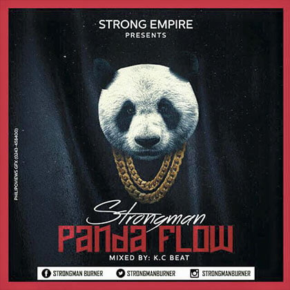 Strongman - Panda Flow (Mixed By KCee)