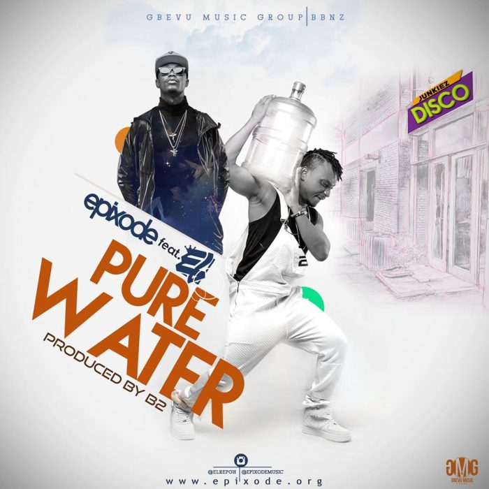 Epixode ft. El – Pure Water (Prod. By B2)