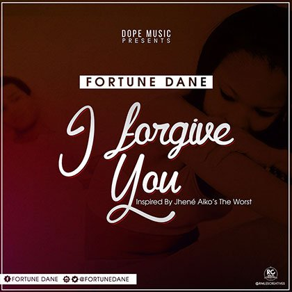 Fortune Dane - I Forgive You (Inspired By-Jhené Aikos The-Worst)