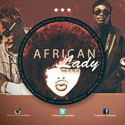 Freeman - Nadawo ft. E.L - African Lady