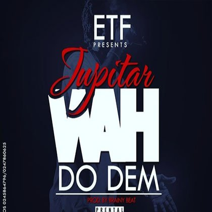 Jupitar - A wah do dem (prod by brainy beats)