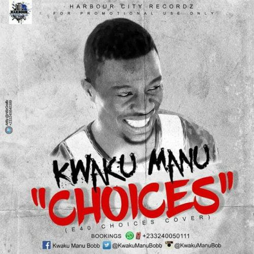Kwaku Manu - Choices