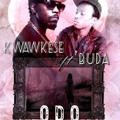 Kwawkese ft. Buda Odo Adaadaame Prod.by Vacs - Kwaw kese ft. Buda - Odo Adaadaame (Prod.by Vacs)