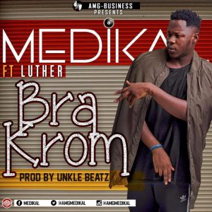 Medikal - Bra Krom ft. Luther [BlissGh.com Promo]