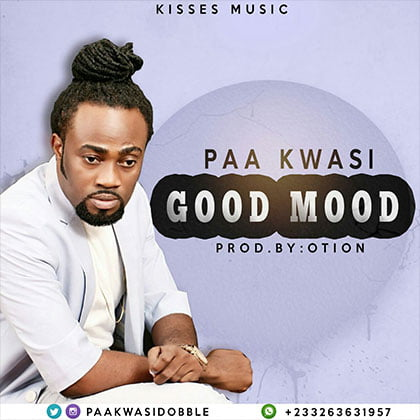 Paa Kwasi Good Mood prod. by Otion - Paa Kwasi (Dobble) - Good Mood (prod. by O'tion)