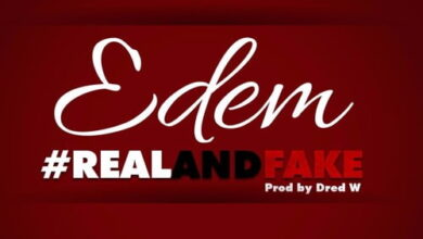 Photo of Edem – Real and Fake (Prod by Dred W)