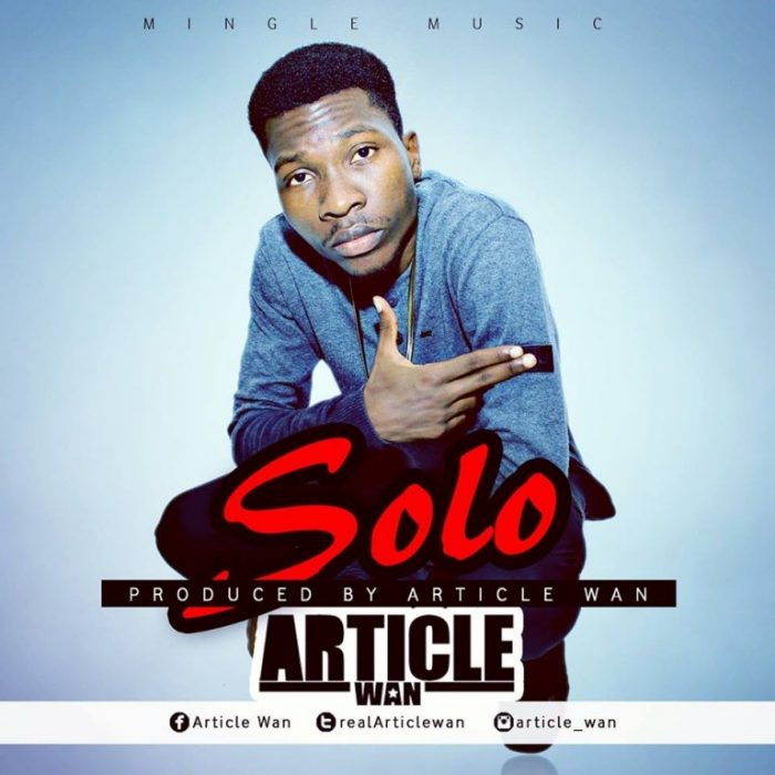 Article Wan - SOLO (Prod. By Article Wan) {Download Mp3}