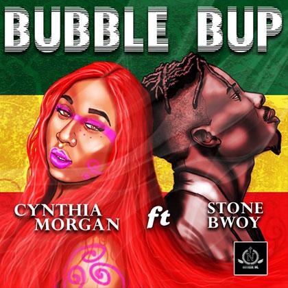 Cynthia Morgan ft. Stonebwoy - Bubble Bup
