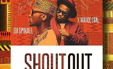 Photo of Trap Remix: Dj-Spinall x Wande Coal – Shoutout