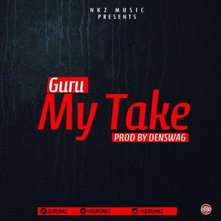 Guru - My Take (Prod. by Denswag)