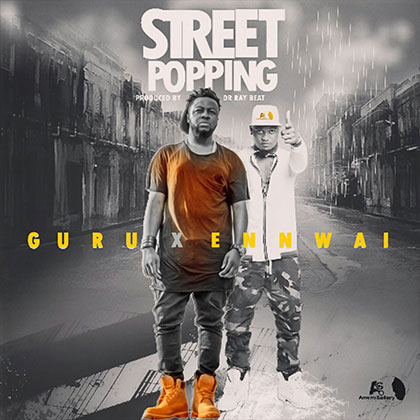 Guru x Ennwai - Street Popping (prod. by Dr Ray beat)