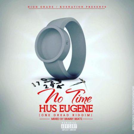 Hus Eugene - No Time (Stonebwoy People Dey Cover)