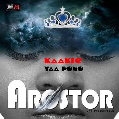 Kaakie ft. Yaa Pono Arostor - Kaakie ft. Yaa Pono - Arostor