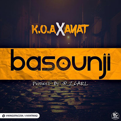 King of Accra ft. AYAT - Basounji
