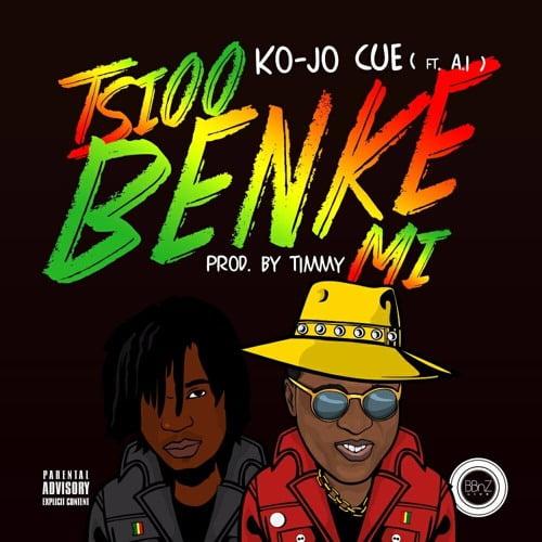 Ko - Jo Cue - Tsioo Benke Mi (ft. A.I)