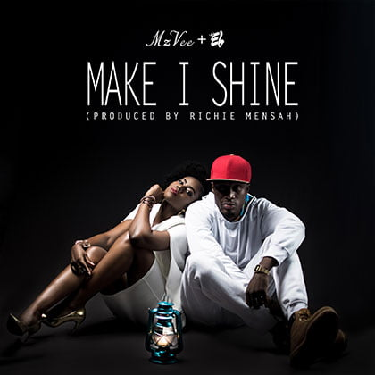 MzVee ft. E.L. - Make I Shine