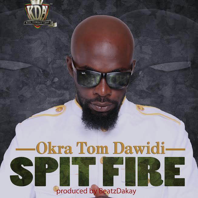 Okra Tom Dawidi Spit Fire Side Eye Riddim Prod by Beatz Dakay - Okra Tom Dawidi - Spit Fire (Side Eye Riddim) (Prod by Beatz Dakay)