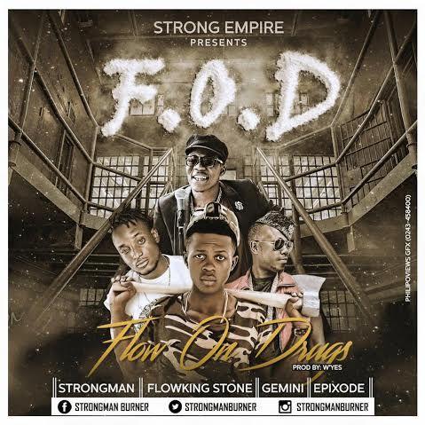 Strongman - Flow on drugs ft. Flowking Stone, Gemini, Epixode