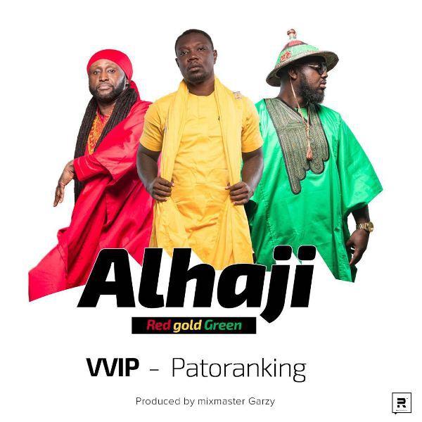 VVIP ft. Patoranking - Alhaji