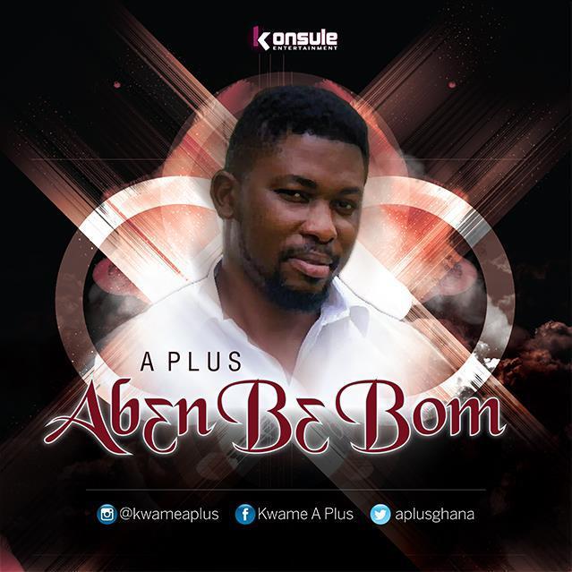 A-Plus - Aben Be Bom (Prod. by A Plus)