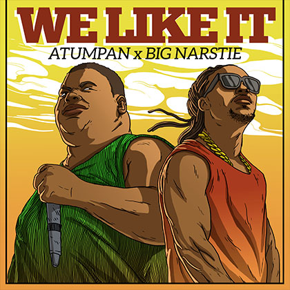 Photo of Atumpan ft. BiG Narstie - We Like It