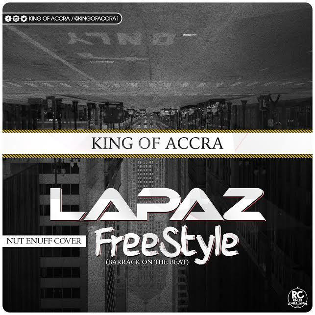 King of Accra - Lapaz Freestyle (Download mp3)