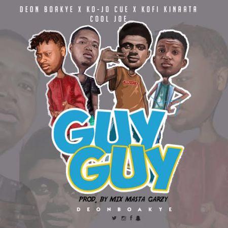 Ko-Jo-Cue x Kofi Kinnata x Deon Boakye x Cool Joe - Guy Guy